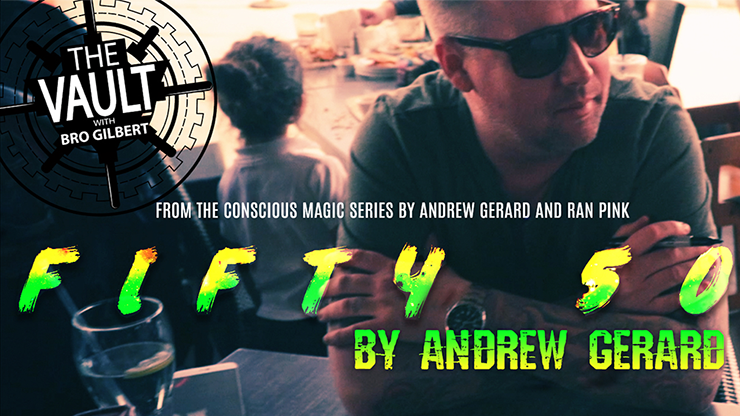 The Vault - FIFTY 50 by Andrew Gerard from Conscious Magic